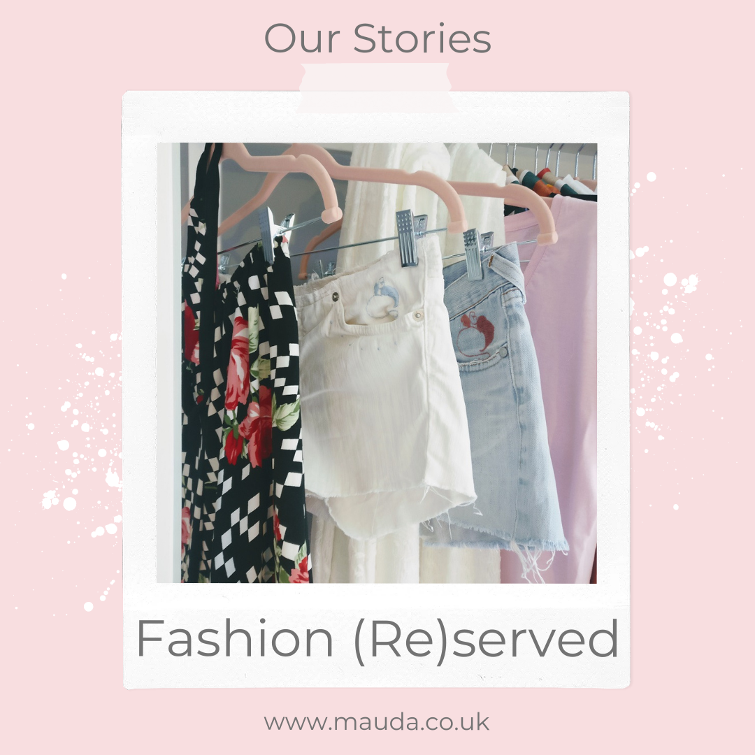 Fashion (Re)served - Mauda's second hand collection.